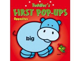 Toddler's First Pop-Ups: Opposites