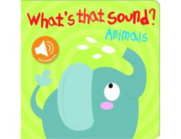 What's That Sound? Animals Book