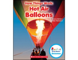 How Things Work: Hot Air Balloons