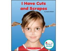 I Have Cuts and Scrapes