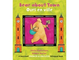 Bear About Town Book: English-French