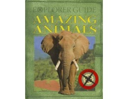 Explorer Guide Amazing Animals