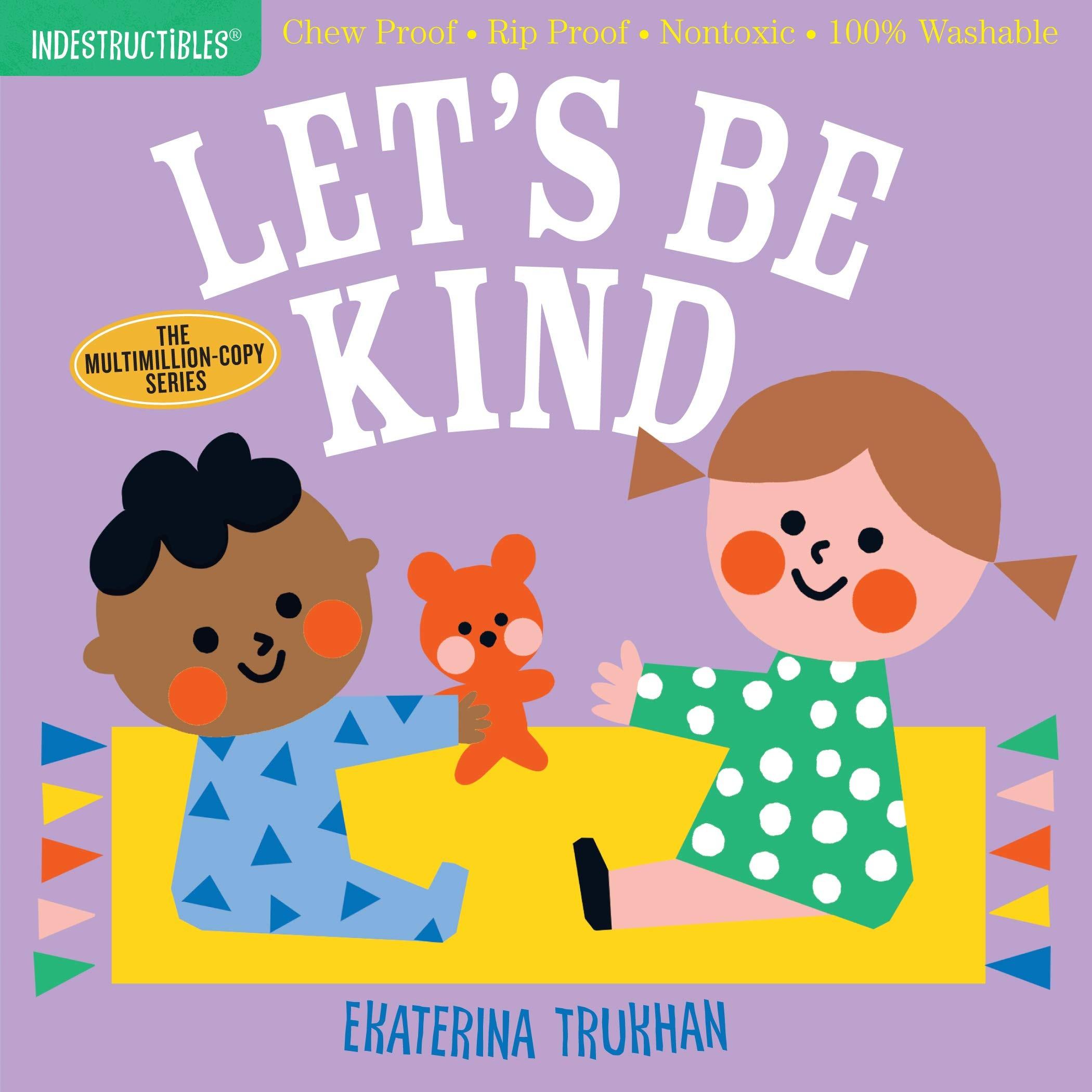 Washable Indestructibles: Let's Be Kind