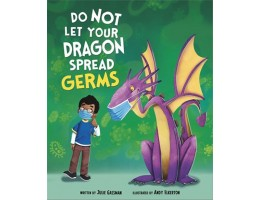 Do Not Let the Dragon Spread Germs