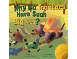 Why Do Tractors Have Such Big Tires