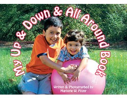 My Up & Down & All Around Book