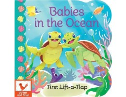 Chunky Lift a Flap Book Babies in the Ocean Board Book