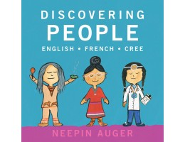 Discovering People: English French Cree