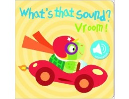 What's That Sound? Vroom! Book