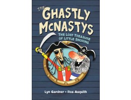 The Ghastly McNastys: The Lost Treasure of Little Snoring (Book 1)