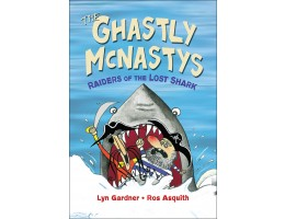 The Ghastly McNastys: Raiders of the Lost Shark (Book 2)