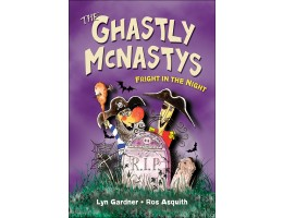 The Ghastly McNastys: Fright in the Night (Book 3)