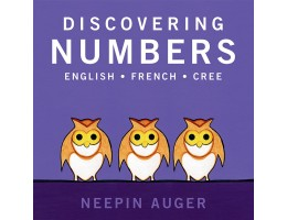 Discovering Numbers: English-French-Cree