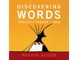 Discovering Words: English-French-Cree