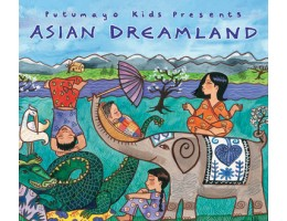Putumayo Asian Dreamland, CD