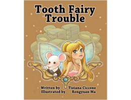 Tooth Fairy Trouble