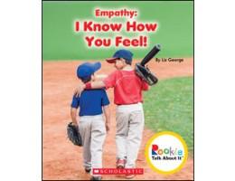 Empathy: I Know How You Feel!