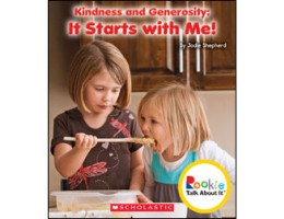 Kindness and Generosity: It Starts With Me!