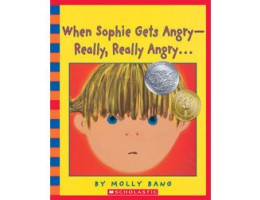 When Sophie Gets Angry—Really, Really Angry