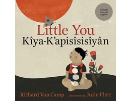 Little You / Kîya-K'apisîsisîyân (English/Plains Cree)