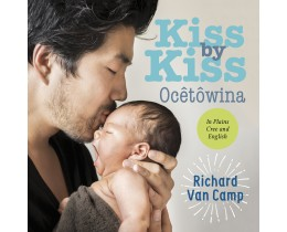 Kiss by Kiss / Ocêtôwina (English/Plains Cree)