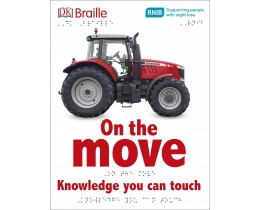 DK Braille Book: On The Move